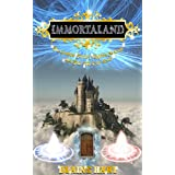 Fantasy: Immortaland: The Greatest Fantasy Kingdom To Exist And That Will Ever Exist (The Greatest Magical Epic Fantasy Kingdom To Exist & That Will Ever Exist)