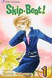 Skip Beat! Vol. 1 by Yoshiki Nakamura (2006-07-05)