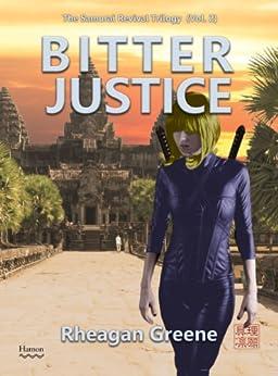 Bitter Justice: The Samurai Revival Trilogy (Vol. 2) (English Edition) por [Greene, Rheagan]
