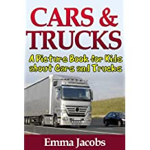 Children's Book About Cars and Trucks: A Kids Picture Book About Cars and Trucks with Photos and Fun Facts
