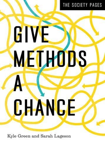 Give Methods a Chance (The Society Pages)