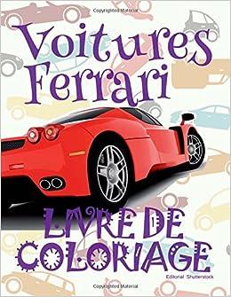 Voitures Ferrari Album Coloriage Voitures Livre De
