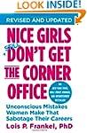 Nice Girls Don't Get the Corner Offic...