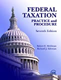 Federal Taxation : Practice and Procedure, Meldman, Robert E. and Sideman, Robert J., 0808011421