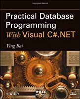 Practical Database Programming With Visual C#.NET Front Cover