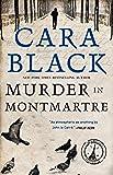 Murder in Montmartre (Aimee Leduc Investigations, No. 6)