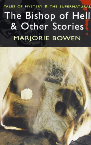 The Bishop of Hell & Other Stories (Tales of Mystery & the Supernatural)