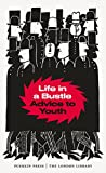 img - for Life in a Bustle: Advice to Youth (The London Library) book / textbook / text book