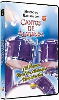 Metodo Con Cantos De Alabanza - Bateria 1: Tu Puedes Tocar Tus Alabanzas Favoritas Ya