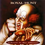 Clown in the Mirror by Royal Hunt (2008-09-24)