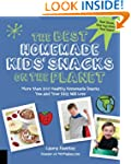 The Best Homemade Kids' Snacks on the...