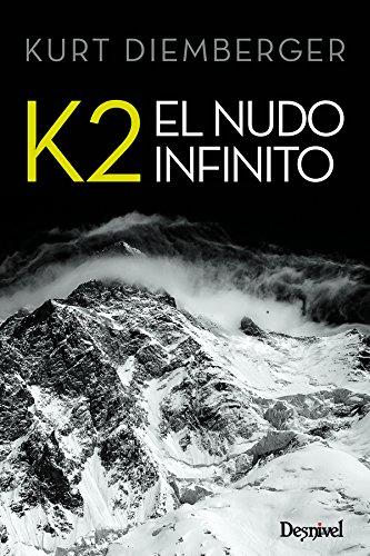 Descargar Libro K2 El Nudo Infinito ) Kurt Diemberger