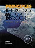 img - for Principles of Emergency Medical Dispatch - How EMD Should Be Practiced in Modern Public Safety book / textbook / text book