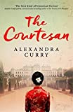 The Courtesan: A Heartbreaking Historical Epic of Loss, Loyalty and Love