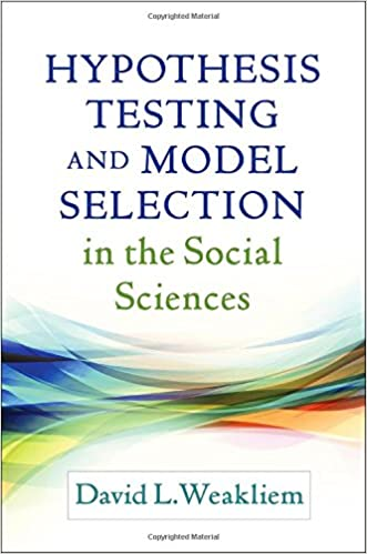 Book cover: hypothesis testing and model selection in the social sciences