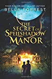 The Secret of Spellshadow Manor (Volume 1)