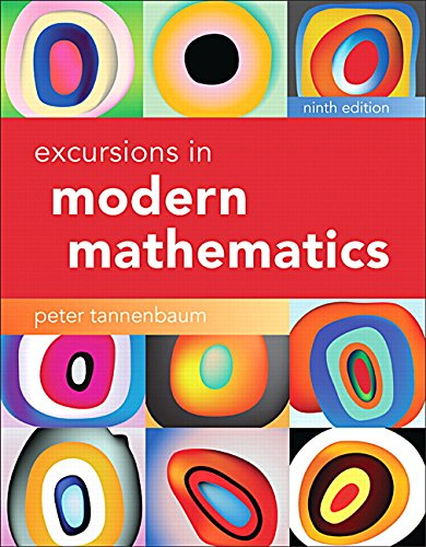 Excursions in Modern Mathematics Plus MyLab Math -- Title-Specific Access Card Package (9th Edition)