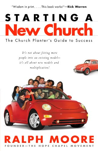- Starting a New Church: The Church Planter's Guide to Success
