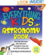 #9: The Everything Kids' Astronomy Book: Blast into outer space with stellar facts, intergalactic trivia, and out-of-this-world puzzles