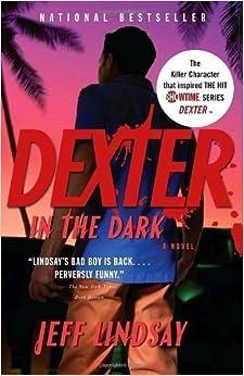 Book Dexter in the Dark by Jeff Lindsay (Sep 2 2008)