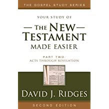 The New Testament Made Easier Part 2 Revised Edition (Gospel Studies (Cedar Fort))