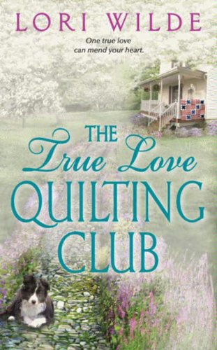 Love Of Quilting (The True Love Quilting Club (Twilight, Texas Book 2))