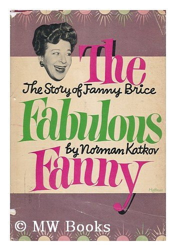 The Fabulous Fanny by Norman Katkov