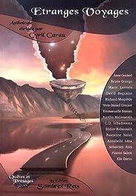 Etranges voyages par Cyril Carau