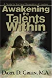 Awakening the Talents Within: A Guideline for the Next Generation of Leaders
