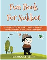 Fun Book For Sukkot: The Four Species | Etrog | Lulav | Hadas | Arava | Ushpizin | Shalosh R'galim | Sukkah Decorations