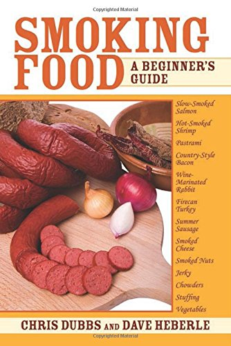 Smoking Food: A Beginner's Guide (Smoker Grill Cookbook compare prices)
