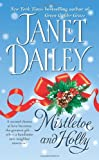 Mistletoe and Holly, Janet Dailey, 0671875086