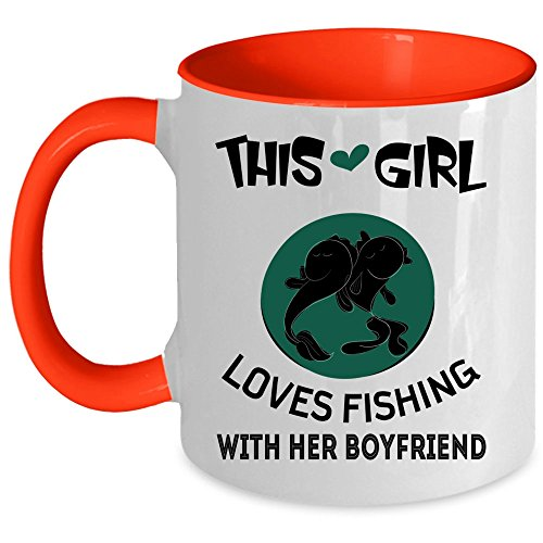 Cute Gift For Couple Coffee Mug, This Girl Loves Fishing With Her Boyfriend Accent Mug, Unique Gift Idea for Women (Accent Mug - -