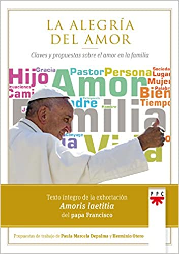 Book La alegría del amor: Claves y propuestsas para las familias