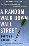 img - for A Random Walk Down Wall Street: Completely Revised and Updated Edition book / textbook / text book