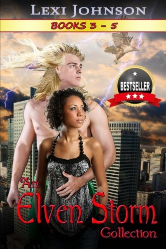 Download An Elven Storm Collection (Elven Claimed Series: (a BWWM Interracial Paranormal Fantasy Romance)) (Volume 6) ebook