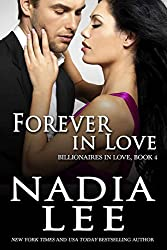 Forever in Love (Billionaires in Love Book 4)