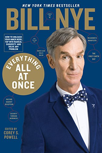 Everything All at Once: How to unleash your inner nerd, tap into radical curiosity, and solve any problem cover