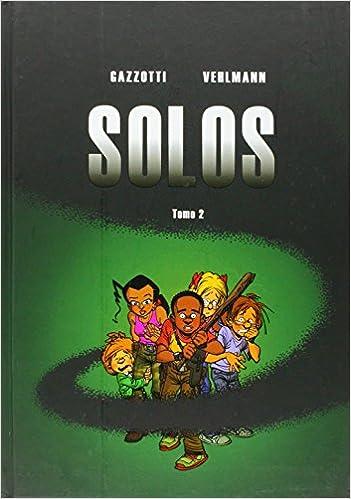 Solos 2 (Juvenil): Amazon.es: Fabien Vehlmann, Bruno Gazzotti, Diego Álvarez Fernández: Libros