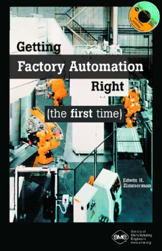 Getting Factory Automation Right (the first time)