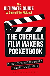 Guerilla film makers movie blueprint amazon chris jones the guerilla film makers pocketbook the ultimate guide to digital film making malvernweather Image collections