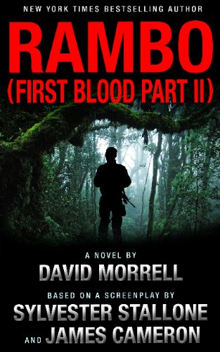 Rambo (First Blood Part II) (Rambo: First Blood Series Book 2)