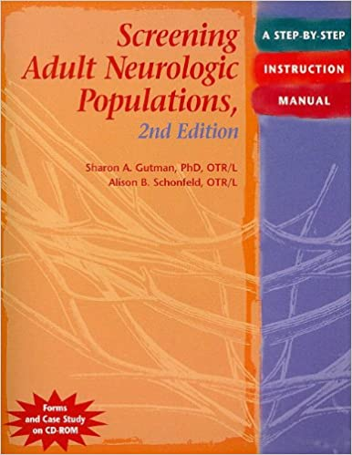 Screening adult neurologic populations a step by step instruction screening adult neurologic populations a step by step instruction manual 2nd edition 9781569002575 medicine health science books amazon fandeluxe Images