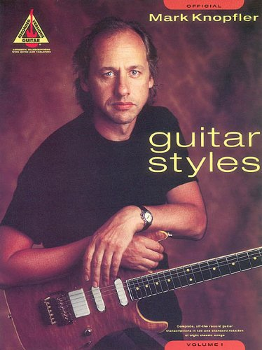 Mark Knopfler Guitar Styles - Volume 1 (Guitar Recorded Versions)