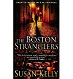 [(The Boston Stranglers )] [Author: Susan Kelly] [Mar-2014]