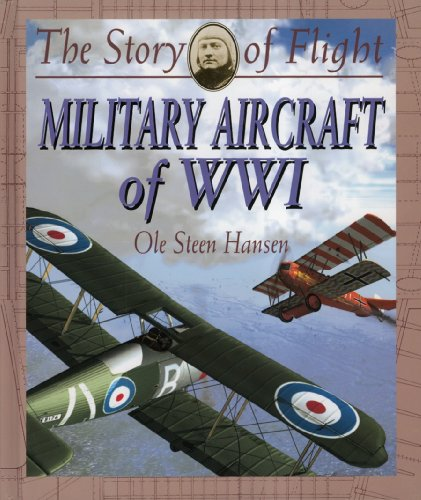 Military Aircraft of Wwi (Story of Flight (Hardcover))