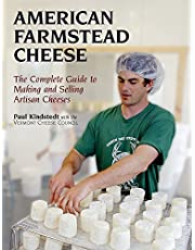 American Farmstead Cheese: The Complete Guide to Making and Selling Artisan Cheeses