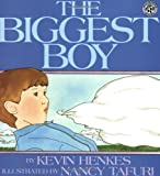 The Biggest Boy, Kevin Henkes, 0688158412