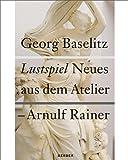 Lustspiel Neues aus dem Atelier, Rudi Fuchs, 386678550X