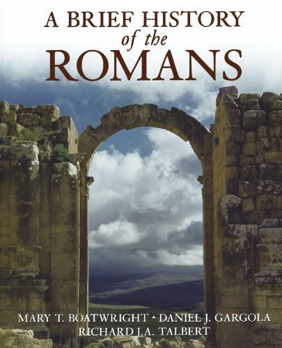 A Brief History of the Romans by Mary T. Boatwright (2006-01-12) (A Brief History Of The Romans Boatwright)